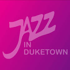 Jazz In DukeTown June 2 – June 5 2017